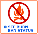 See the current burn ban status